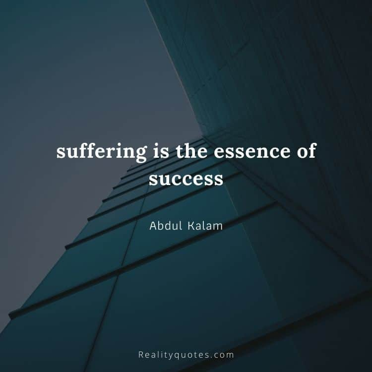 suffering is the essence of success