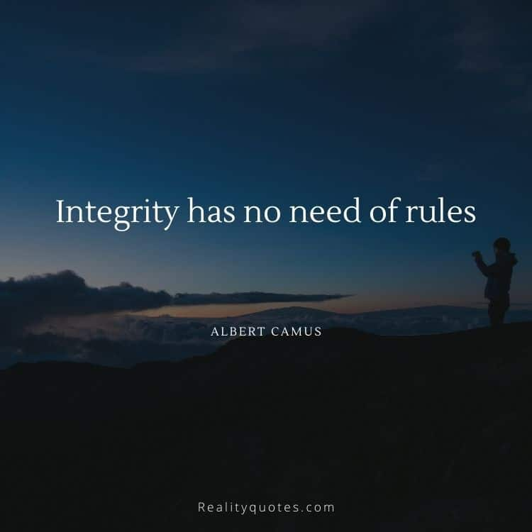 Integrity has no need of rules