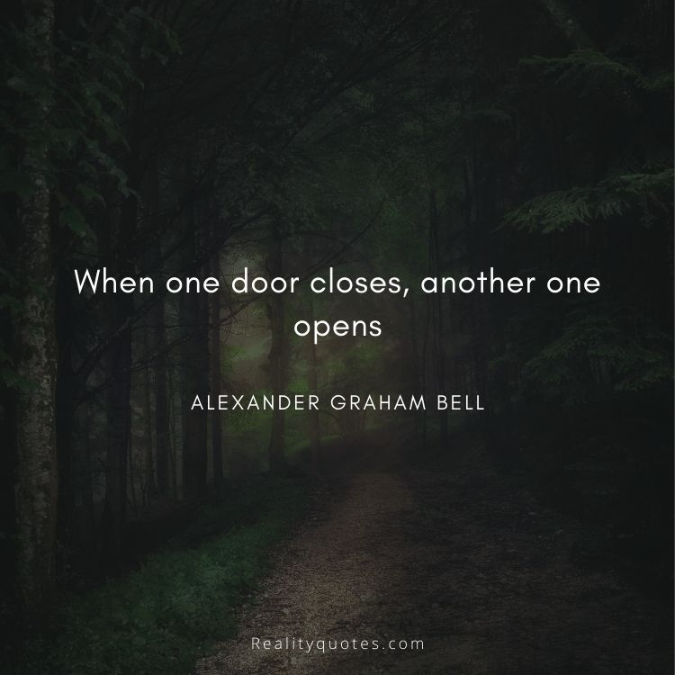 When one door closes, another one opens