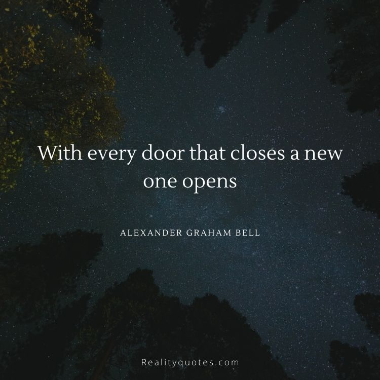 With every door that closes a new one opens