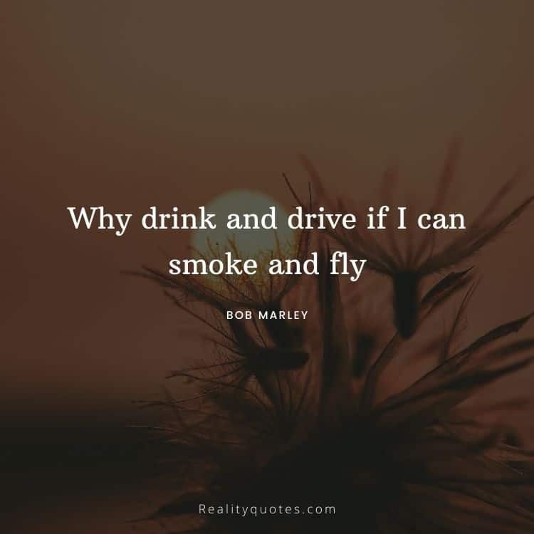 Why drink and drive if I can smoke and fly